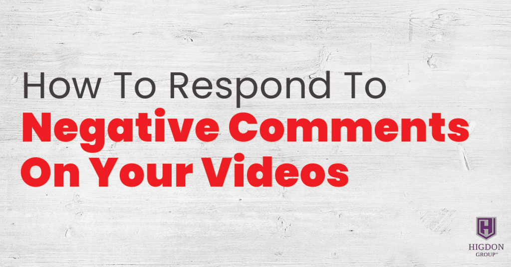 How To Respond To Negative Comments On Your Videos