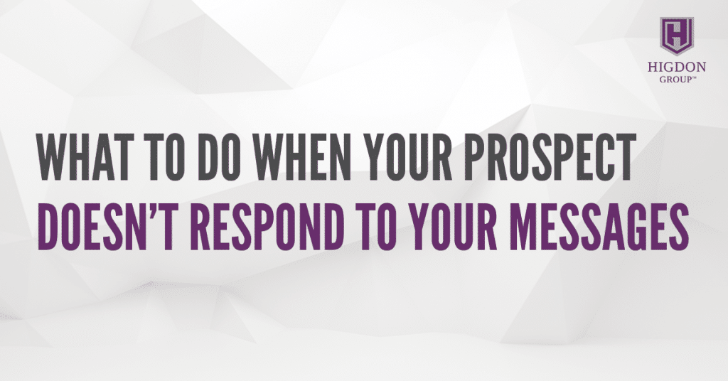 What To Do When Your Network Marketing Prospect Doesn't Respond To Your Messages