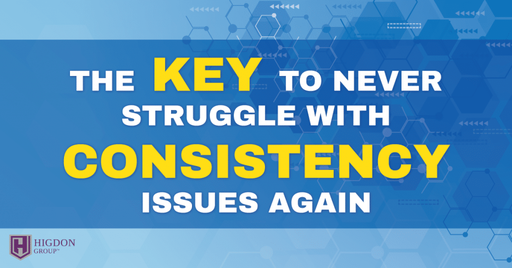 MLM Success: The Key To Never Struggle With Consistency Issues Again