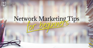 Network Marketing Tips For Beginners