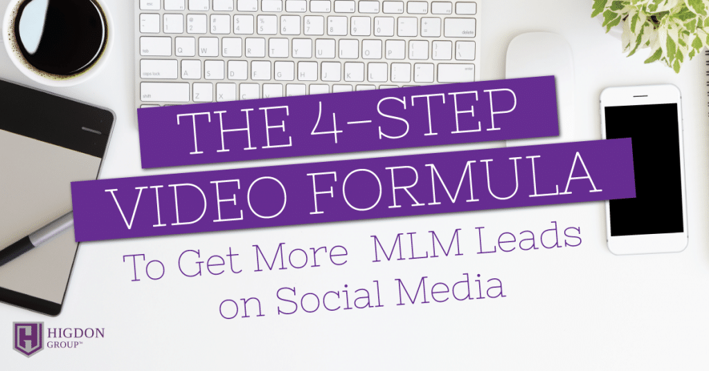 The 4-Step Video Formula to Get More MLM Leads On Social Media