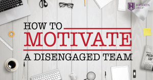 How To Motivate Disengaged MLM Teammates