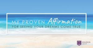 MLM Secrets: My Proven Affirmation Method To Seeing Your Dreams Come True
