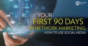 Your First 90 Days of Network Marketing-featured