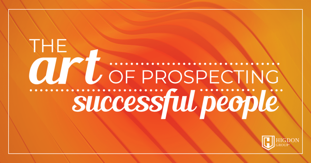 The Art of Prospecting Successful People