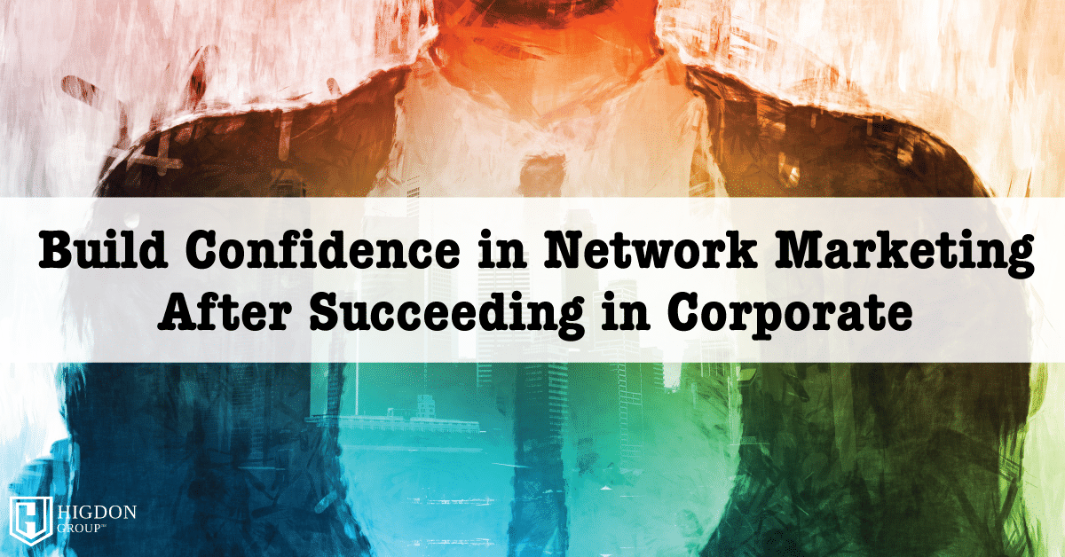 Confidence in Network Marketing