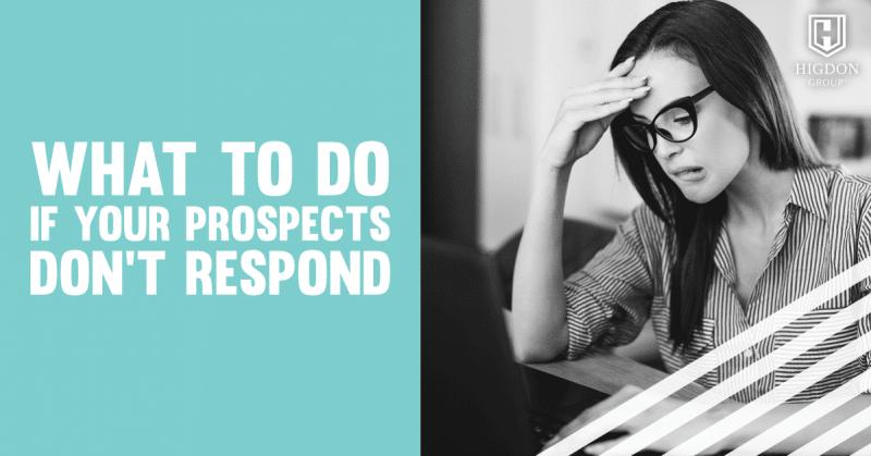 prospects don't respond