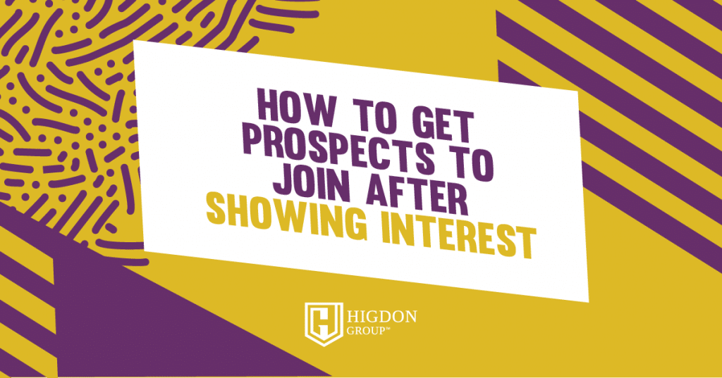 get a prospect to join