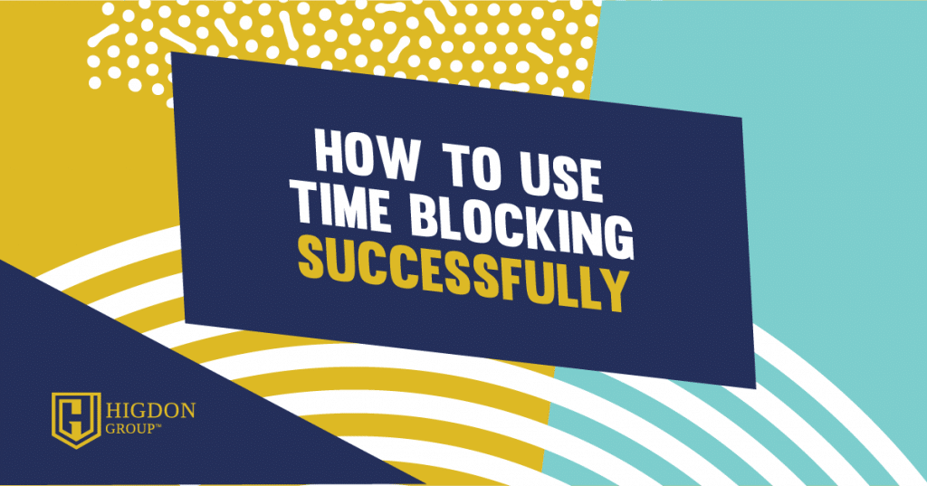 how to use time blocking
