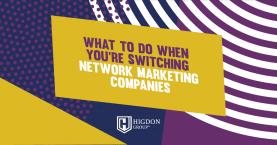 switching network marketing companies