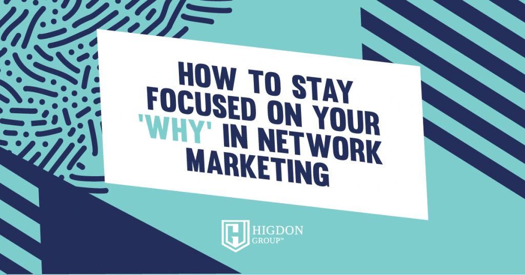 your why in network marketing