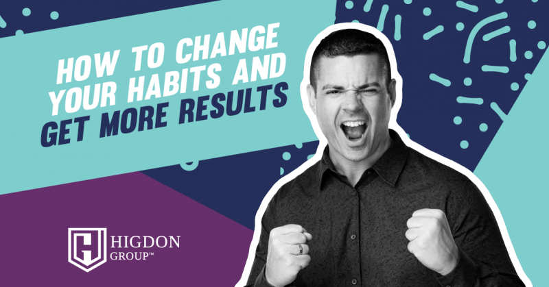 change your habits to change your results
