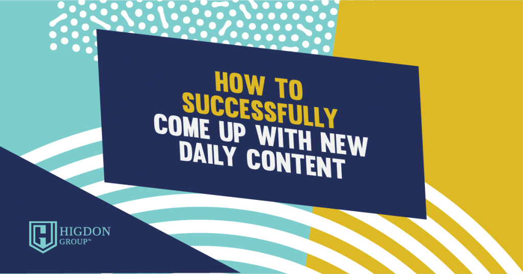 coming up with daily content