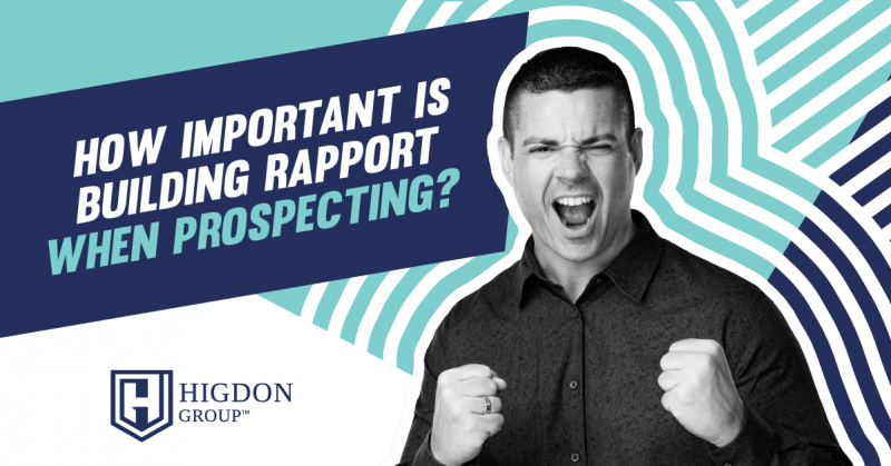 is rapport important when prospecting