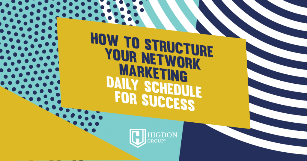 Network Marketing Daily Schedule