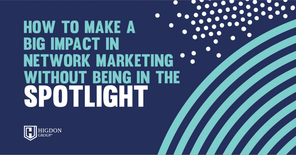 make an impact in network marketing