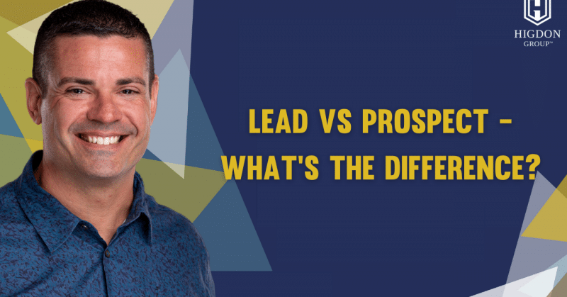 Lead vs Prospect - What's the Difference?