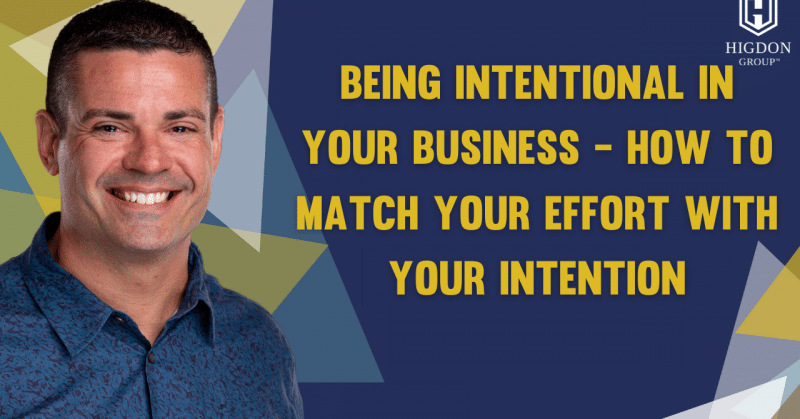 being intentional in your business